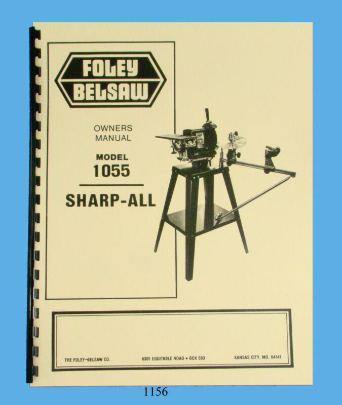 Foley Belsaw Model 1055 Sharp All Operator Parts Manual