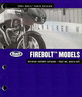 2004 BUELL FIREBOLT XB9R & XB12R MOTORCYCLE PARTS CATALOG MANUAL -FIREBOLT