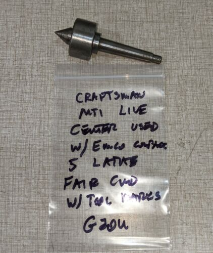 Craftsman MT1 Live Center used w/ Emco Compact 5 Manual Lathe G20U