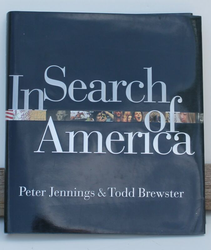 In Search of America Peter Jennings & Todd Brewster