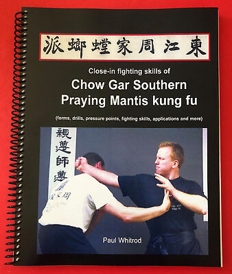 Book- Close in Fighting Skills of Chow Gar Southern Praying Mantis Kung Fu
