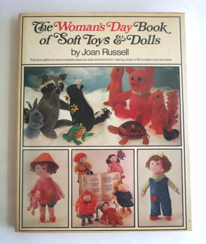 The Woman's Day Book of Soft Toys & Dolls by Joan Russell (1975, Hardcover)