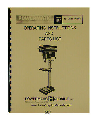 Powermatic Houdaille Model 1150 15 Drill Press Operator Parts Manual 607