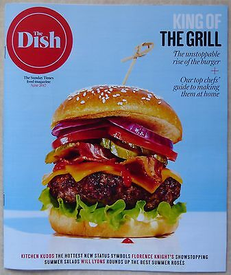 THE SUNDAY TIMES, THE DISH MAGAZINE - JUNE 2017 - KING OF THE GRILL, BURGER