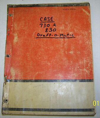 Case Model 730 And 830 Ck-draft-o-matic Tractors Parts Manual