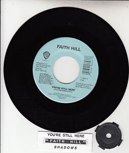 FAITH-HILL-Youre-Still-Here-7-45-rpm-record-juke-box-title-strip-NEW-RARE