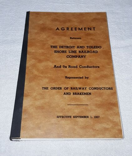 1957 DETROIT AND TOLEDO SHORE LINE RAILROAD UNION AGREEMENT BOOK