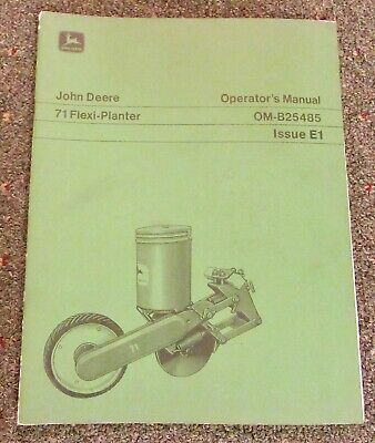 John Deere 71 Flexi - Planter Unit Operators Manual Om-b25485