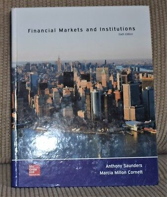 Financial Markets and Institutions, Hardcover by Saunders, Anthony; Cornett,