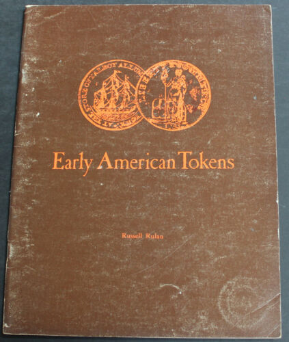 Vintage Early American Tokens 1981 Illustrated Catalog Colonial Merchant Scarce