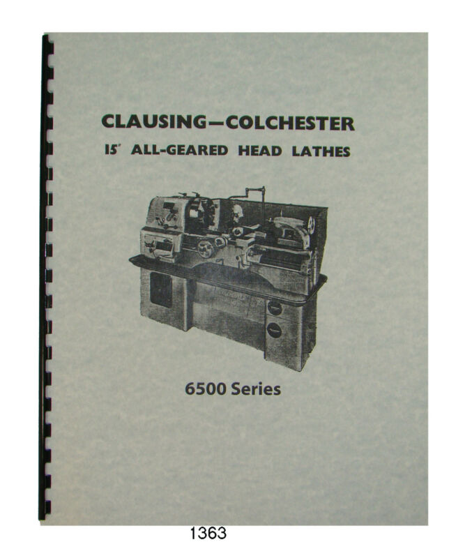 "Clausing Colchester 6500 Series 15"" Lathes thru sn 42421 #1363"
