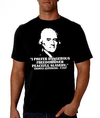 I Prefer Dangerous Freedom Black Tshirt Thomas Jefferson  1776  Pro Gun  Ar15 M4