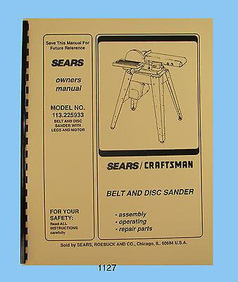 Sears Craftsman Belt Disc Sander 113.225933 Op Parts List Manual 1127