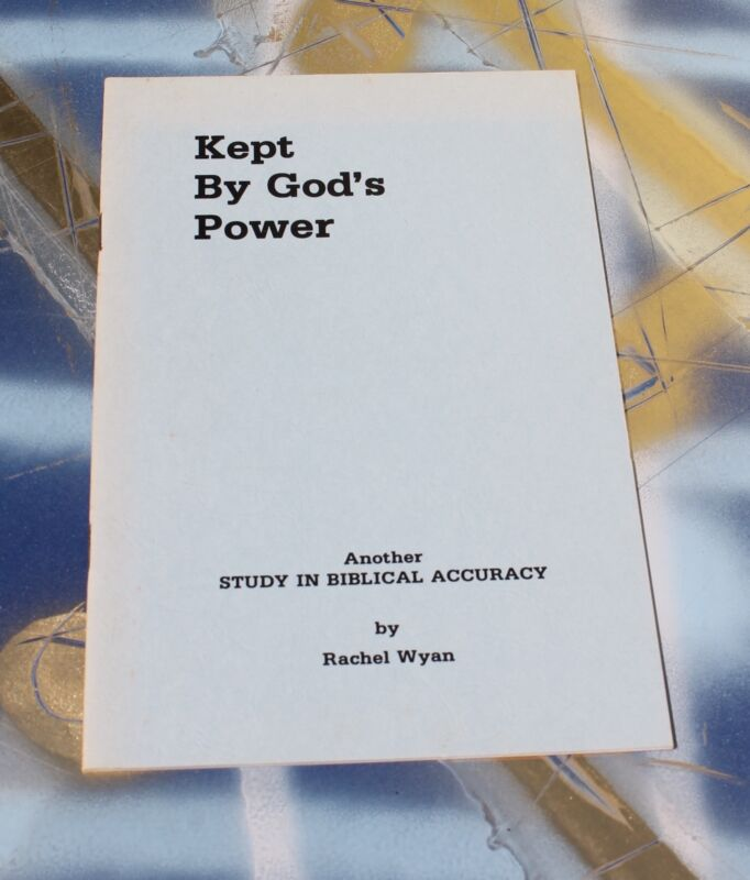 Kept by God's Power - Rachel Wyan - Way International circa 1970's