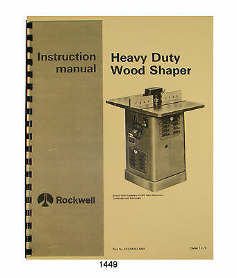 Rockwell Delta Heavy Duty Wood Shaper Later Models 43-205 To 43-351 1449