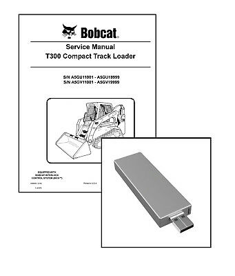 Bobcat T300 Compact Track Loader Workshop Service Manual Usb Stick Download