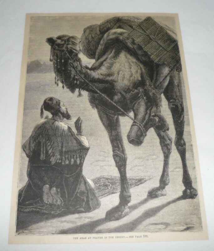 1879 magazine engraving ~ THE ARAB AT PRAYER IN THE DESERT with his camel