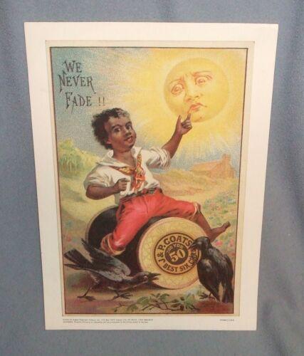 "J & P COATS Racist Advertisement Poster 1976 Reprint of 1920 Orig. 10""x14"""