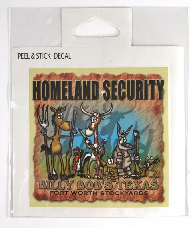 Billy Bob's Texas Ft Worth Stockyards Homeland Security Sticker Decal