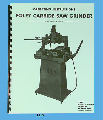 Foley Belsaw Model 357 Carbide Saw Grinder Operator Parts List Manual 1189