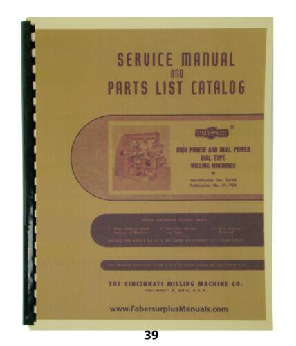 Cincinnati Milling Machine # 3, 4, 5, & 6 Model OD Service & Parts Manual #39