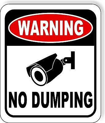 Warning No Dumping Video Surveillance Metal Outdoor Sign