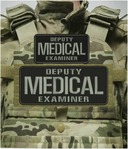 DEPUTY MEDICAL EXAMINER EMBROIDERY PATCH 4X10 AND 3X6 hook on back BLK/GRAY