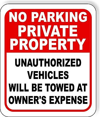 No Parking Private Property Unauthorized Towed Metal Outdoor Sign Long-lasting