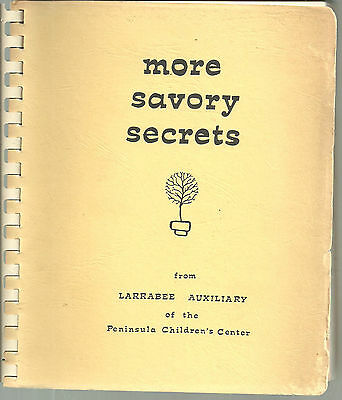 PALO ALTO CA VINTAGE *MORE SAVORY SECRETS COOK BOOK *PENINSULA CHILDREN'S (Palo Alto Kids)