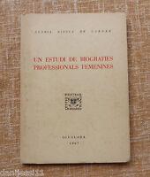 Un Estudi De Biografies Professionals Femenines/glòria Biosca De Carner/igualada -  - ebay.es