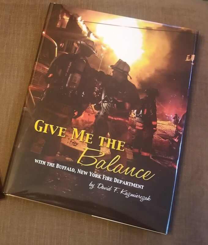 Give Me The Balance With Buffalo New York Fire Department History Book