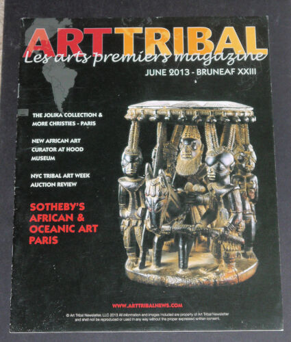 3 issues of Art Tribal Magazine June 2013 Fall 2013 and Winter 2014 African Art