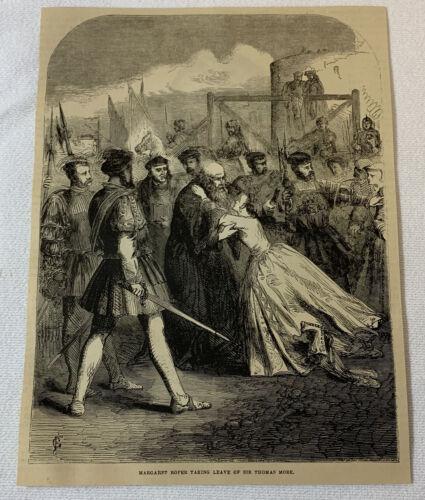 1877 magazine engraving ~ MARGARET ROPER TAKING LEAVE OF SIR THOMAS MORE