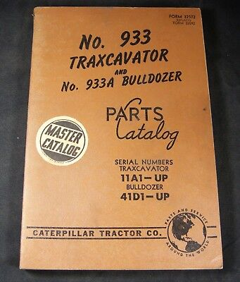 Cat Caterpillar 933 Traxcavator 933a Bulldozer Parts Manual Book 11a1-up 41d1-up
