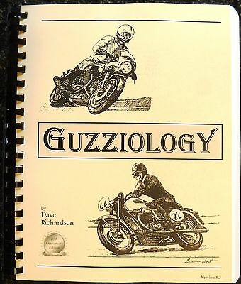 GUZZIOLOGY - The Guide to Moto Guzzi V-Twin Motorcycles by Dave Richardson