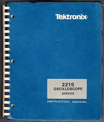 Service Manual For The Tektronix 2215 Oscilloscope