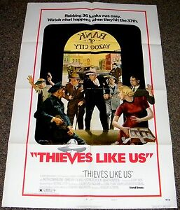 THIEVES LIKE US 1974 ORIGINAL 27x41 MOVIE POSTER! ROBERT ALTMAN'S CRIME CLASSIC!