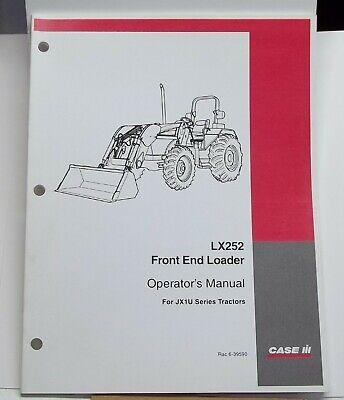 2004 Case Ih Operators Manual Jx1u Series Tractors Lx252 Front End Loader