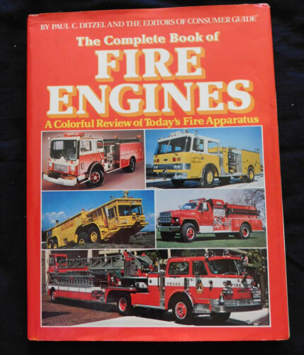 Vintage 1982 Consumer Guide The Complete Book of FIRE ENGINES hc/dj