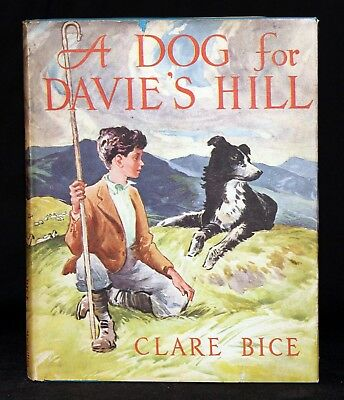 A DOG FOR DAVIE'S HILL Clare Bice 1957 Weekly Reader Children's Book Club HB DJ