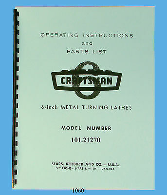 Sears Craftsman 6 Lathe 101.21270 Operating Instructions Parts Manual 1060