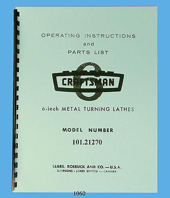 Sears Craftsman 6 Lathe 101.21270 Operating Instructions Parts Manual 1060