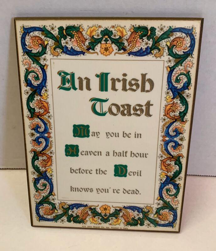 "An Irish Toast Sign VTG 1970 6"" x 7.75"" Glossy Masonite 906 John Brandi Italy"