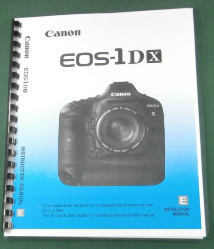Canon EOS-1Dx Instruction Manual: Comb Bound & Protective Covers!