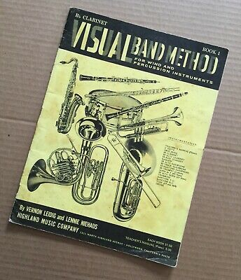 Visual Band Method for Wind and Percussion Instruments /Bb Clarinet Book 1 /1965