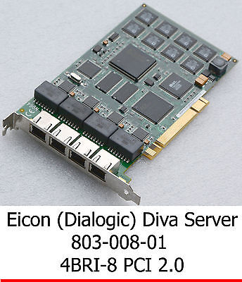 EICON (DIALOGIC) 803-008-01 800-665-01 PCI 4BRI-8 ISDN ADAPTER ISDN KARTE CARD