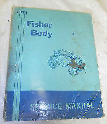 1974 Fisher Body Manual for GM Car Makes & Models