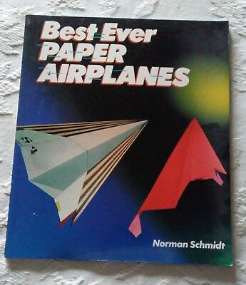 Best Ever Paper Airplanes by Norman Schmidt (1994, Paperback) ***1st