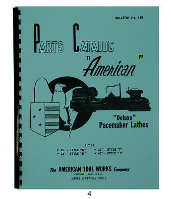 American Tool Deluxe Pacemaker Lathes Parts Manual Sizes 25-40 4