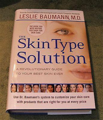 The Skin Type Solution    Guide To Best Skin Ever  Leslie Baumann Md 2006 Hc Dj